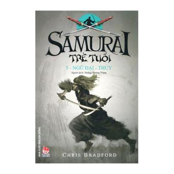 Samurai Trẻ Tuổi (Tập 5) Ngũ Địa -Thủy