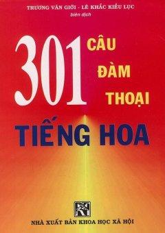 301 câu đàm thoại tiếng Hoa tập 1 (khổ nhỏ)