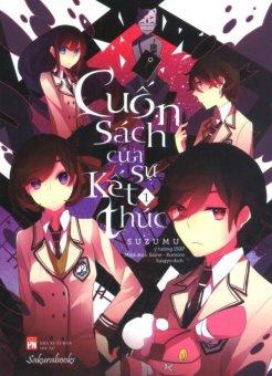 Cuốn Sách Của Sự Kết Thúc - Tập 1 - Suzumu,Suigyo
