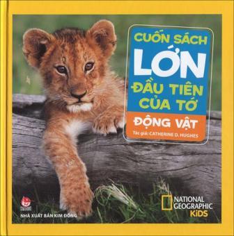 Cuốn sách lớn đầu tiên của tớ - Động vật