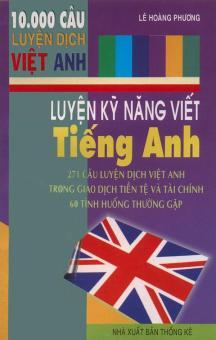 271 câu luyện dịch Việt - Anh trong giao dịch tiền tệ và tài chính & 60 tình huống thường gặp
