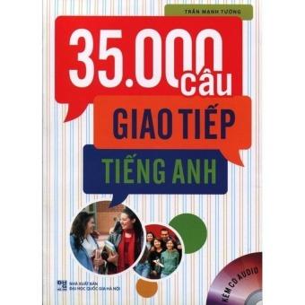35.000 Câu Giao Tiếp Tiếng Anh (Kèm CD)