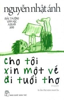 Cho Tôi Xin Một Vé Đi Tuổi Thơ (Tái Bản 2015) - Nguyễn Nhật Ánh