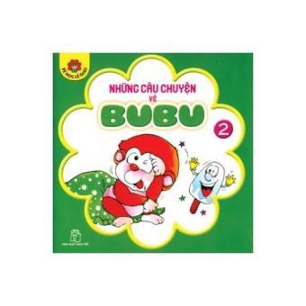 Bé học lễ giáo - Tập 02: Những câu chuyện về BuBu