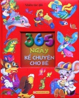 365 Ngày Kể Chuyện Cho Bé - Nhiều tác giả