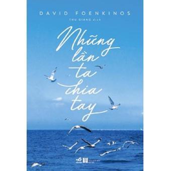 Những Lần Ta Chia Tay - David Foenkinos