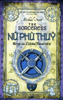 Nữ Phù Thủy - Bí Mật Của Nicholas Flamel Bất Tử