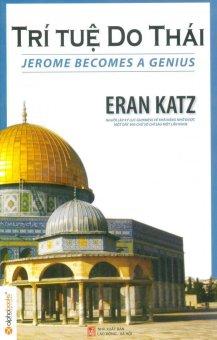 Trí Tuệ Do Thái (Tái Bản 2014) - Eran Katz,Phương Oanh