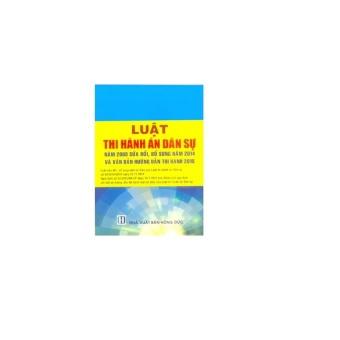 Luật Thi Hành Án Dân Sự và Văn Bản Hướng Dẫn Thi Hành