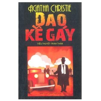 Dao Kề Gáy (Tiểu Thuyết Trinh Thám của Agatha Christie)