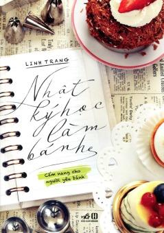 Nhật ký học làm bánh - Linh Trang