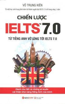 Chiến Lược IELTS 7.0 - Võ Trung Kiên