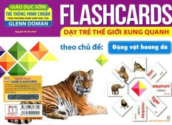 Flashcards Dạy Trẻ Thế Giới Xung Quanh Theo Chủ Đề - Động Vật Hoang Dã - Nguyễn Thị Thu Huế