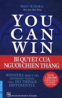 You Can Win - Bí Quyết Của Người Chiến Thắng (Tái Bản 12/2015) - Shiv Khera,Bích Thủy