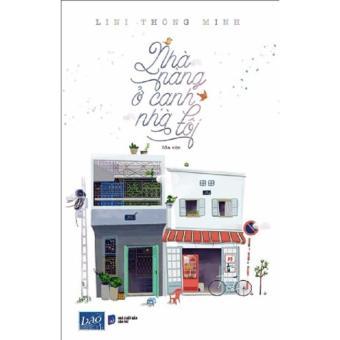 Nhà Nàng Ở Cạnh Nhà Tôi - LiNi Thông Minh