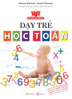 Dạy Trẻ Học Toán - Mai Hoa,Janet Doman,Glenn Doman