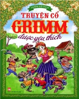 Vườn cổ tích - Truyện cổ Grim