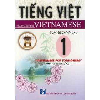 Vietnamese for foreigners 1 - Beginners (kèm CD)