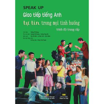 Speak Up: Trình độ trung cấp (kèm CD)