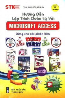 Hướng Dẫn Lập Trình Quản Lý Với Microsoft Access - Huỳnh Tôn Nghĩa