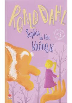 Roald Dahl - Sophie Và Tên Khổng Lồ