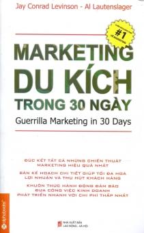 Marketing Du Kích Trong 30 Ngày - Jay Conrad Levinson,Al Lautenslager,Henry Nguyễn,Nguyễn Thùy Linh