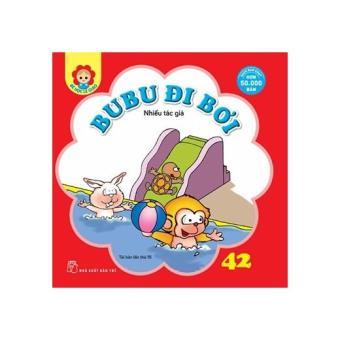 Bé học lễ giáo - Tập 42: BuBu đi bơi (Tái bản lần thứ 15)