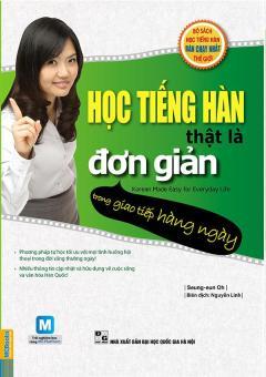 Học tiếng Hàn thật là đơn giản trong giao tiếp hàng ngày