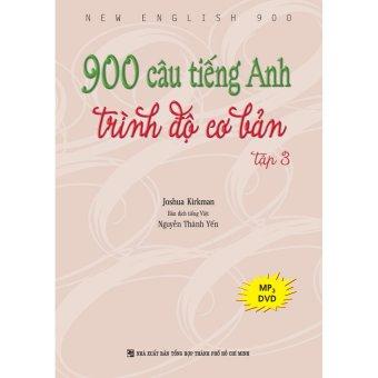 900 câu tiếng Anh trình độ cơ bản: Tập 3