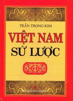 Việt Nam Sử Lược - Bìa Cứng (Tái Bản 2015) - Trần Trọng Kim