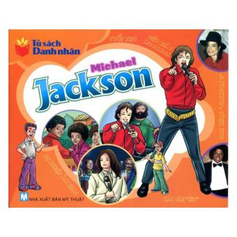 Tủ Sách Danh Nhân - Michael Jackson