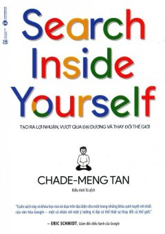 Search Inside Yourself - Chade-Meng Tan,Kiều Anh Tú