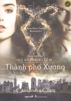 Thành Phố Xương - Hà Ly, Cassandra Clare