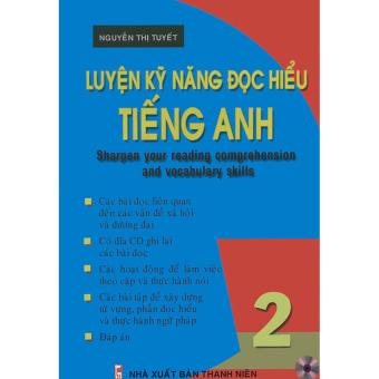 Luyện kỹ năng đọc hiểu tiếng Anh - Read & Understand 2