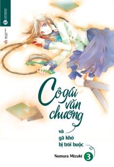 Cô Gái Văn Chương Và Gã Khờ Bị Trói Buộc - Tập 3 - Nomura Mizuki,Runan