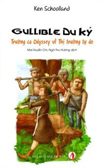 Gullible Du Ký - Trường Ca Odyssey Về Thị Trường Tự Do