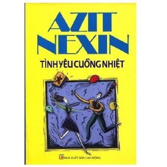 Azit Nexin tình yêu cuồng nhiệt