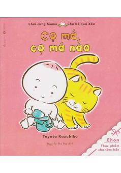 Chơi Cùng MoMo Chú Bé Quả Đào - Cọ Má, Cọ Má Nào (0-3 tuổi)