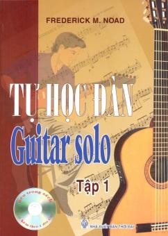 Tự Học Đàn Guitar Solo T1 (Kèm Cd)