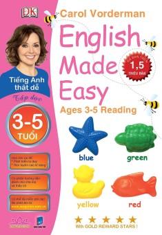 Tiếng Anh Thật Dễ 3-5 Tuổi: Tập Đọc