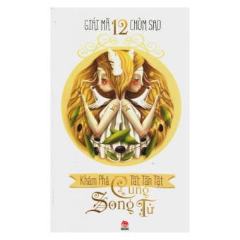 Giải Mã 12 Chòm Sao - Song Tử (Tái Bản 2014)