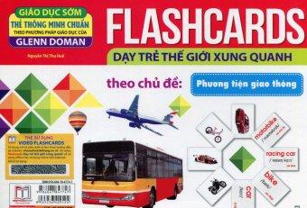 Flashcards Dạy Trẻ Thế Giới Xung Quanh Theo Chủ Đề - Phương Tiện Giao Thông - Nguyễn Thị Thu Huế