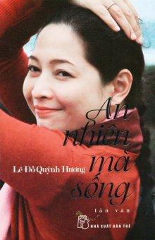 An Nhiên Mà Sống - Lê Đỗ Quỳnh Hương