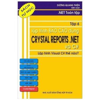 Lập trình báo cáo dùng CRYSTAL REPORT.NET và C#