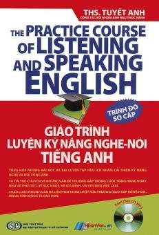 Giáo trình luyện kỹ năng nghe - nói tiếng Anh - trình độ sơ cấp (kèm CD)