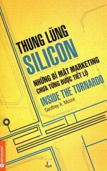 Thung Lũng Silicon - Những Bí Mật Marketing Chưa Từng Được Tiết Lộ