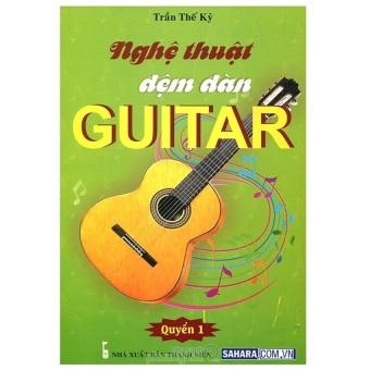 Tập 1 Nghệ thuật đệm đàn Guitar