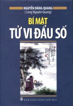 Bí Mật Tử Vi Đẩu Số - Nguyễn Đăng Quang (Long Nguyên Quang)