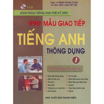 990 mẫu giao tiếp tiếng Anh thông dụng tập 1 (kèm CD)