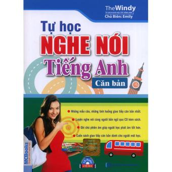 Tự học nghe nói Tiếng Anh căn bản (kèm CD)